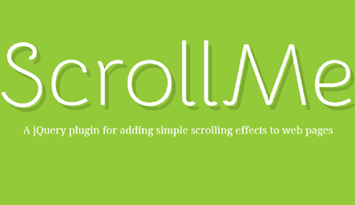 scrollme  A jQuery plugin for adding simple scrolling effects